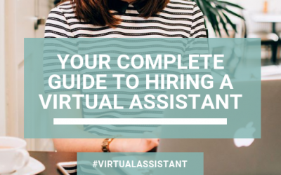 Your Complete Guide to Hiring a Virtual Assistant