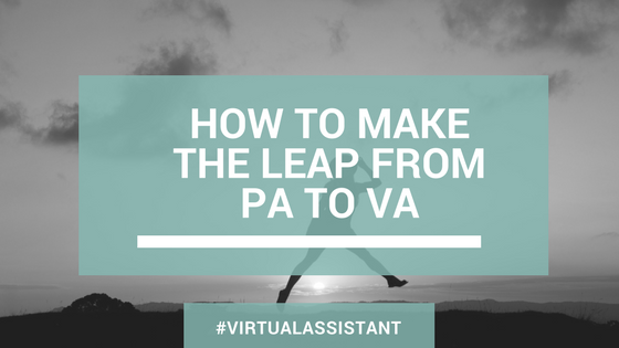 How to make the leap from PA to VA