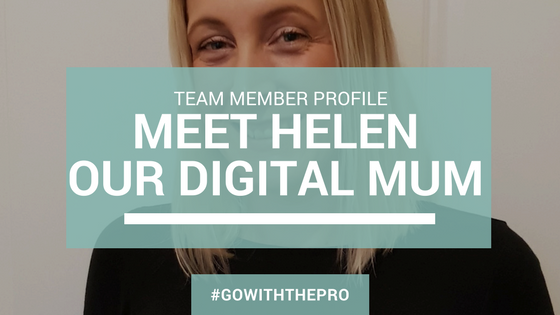 Team Member Profile – Meet Helen Our Digital Mum
