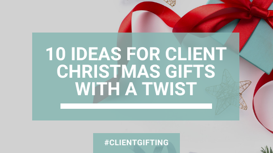 Client Christmas Gifts – 10 Ideas With A Twist