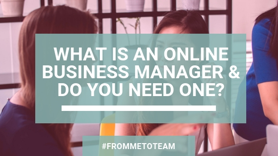 Blog post: What is an online business manager and do you need one?