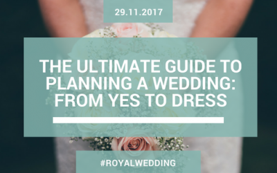 The Ultimate Guide to Planning a Wedding: From Yes to Dress